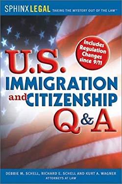 U.S. Immigration and Citizenship Q & A 9781572483620