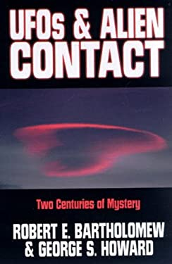 UFOs & Alien Contact: Two Centuries of Mystery 9781573922005