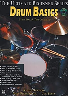 Ultimate Beginner Drum Basics: Steps One & Two, Book & CD [With CD] 9781576234051