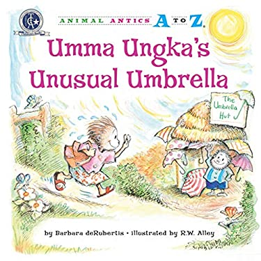 Umma Ungka's Unusual Umbrella 9781575653549
