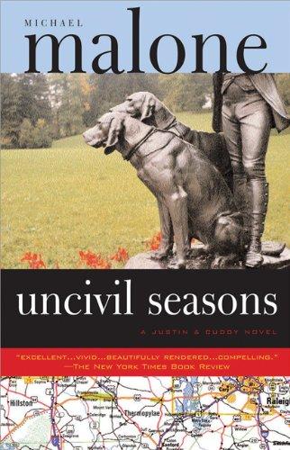 Uncivil Seasons: A Justin & Cuddy Novel 9781570717550