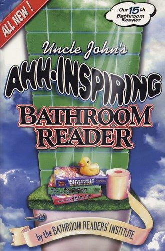 Uncle John's Ahh-Inspiring Bathroom Reader 9781571458735