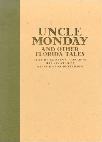 Uncle Monday and Other Florida Tales 9781578063840