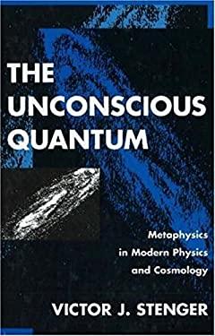 Unconscious Quantum 9781573920223
