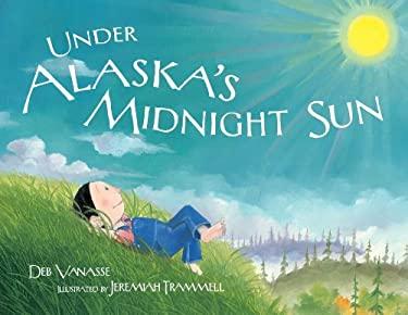Under Alaska's Midnight Sun 9781570614514