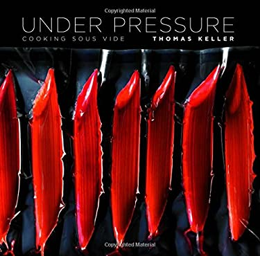 Under Pressure: Cooking Sous Vide 9781579653514