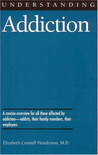 Understanding Addiction 9781578062409