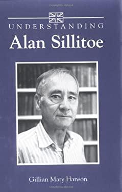 Understanding Alan Sillitoe 9781570032196