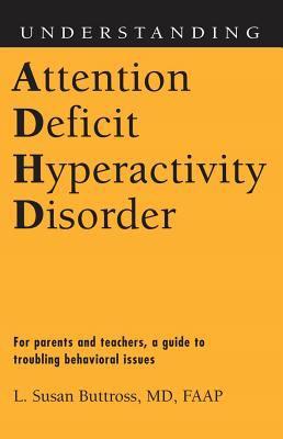 Understanding Attention Deficit Hyperactivity Disorder 9781578068821