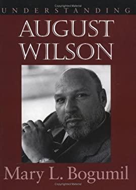 Understanding August Wilson 9781570032523