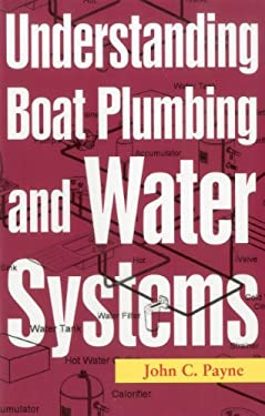 Understanding Boat Plumbing and Water Systems 9781574092639
