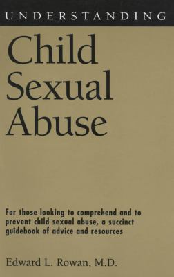 Understanding Child Sexual Abuse 9781578068074