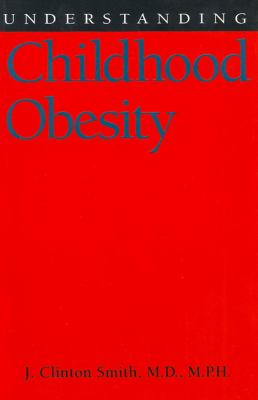 Understanding Childhood Obesity 9781578061341