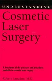 ISBN 9781578065868 product image for Understanding Cosmetic Laser Surgery   upcitemdb.com