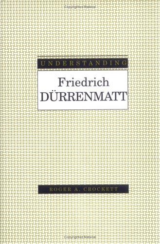 Understanding Friedrich Durrenmatt 9781570032134