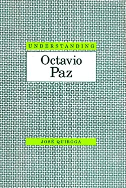 Understanding Octavio Paz 9781570032639
