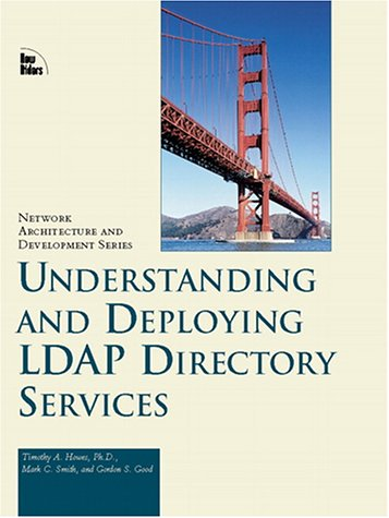 Understanding and Deploying Ldap Directory Services (Macmillan Network Architecture and Development Series) 9781578700707