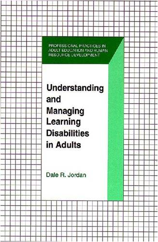 Understanding and Managing Learning Disabilities in Adults 9781575241081
