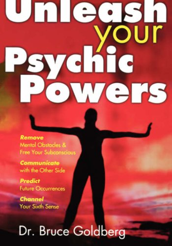 Unleash Your Psychic Powers 9781579680169
