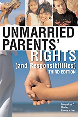 Unmarried Parents' Rights: (And Responsibilities) 9781572485303