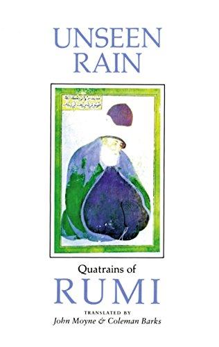 Unseen Rain: Quatrains of Rumi 9781570625343
