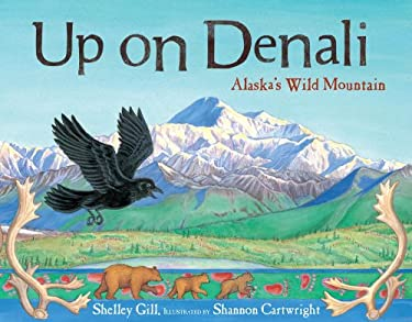 Up on Denali: Alaska's Wild Mountain 9781570613654