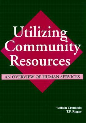 Utilizing Community Resources 9781574440201