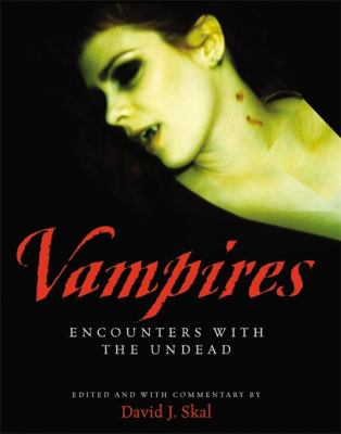 Vampires: Encounters with the Undead 9781579124755