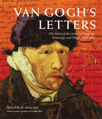 Van Gogh's Letters: The Mind of the Artist in Paintings, Drawings, and Words, 1875-1890 9781579128593
