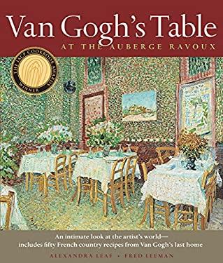 Van Gogh's Table: At the Auberge Ravoux 9781579653156