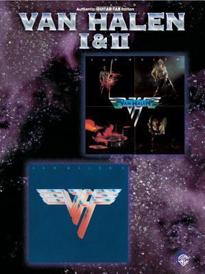 Van Halen I & II: Authentic Guitar Tab 9781576234303