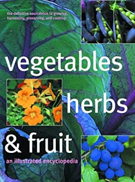 Vegetables Herbs & Fruits 9781571459268