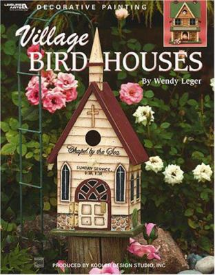 Village Birdhouses 9781574867480
