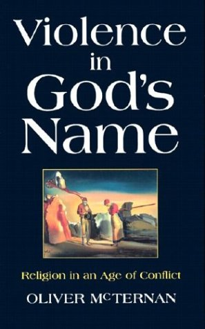 Violence in God's Name: Religion in an Age of Conflict 9781570755002