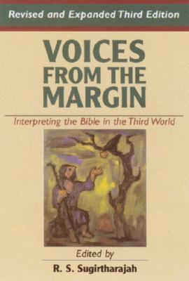 Voices from the Margin: Interpreting the Bible in the Third World 9781570756863