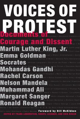 Voices of Protest!: Documents of Courage and Dissent 9781579125851