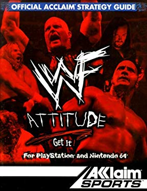 WWF Attitude, Get It: Official Acclaim Strategy Guide 9781578409860