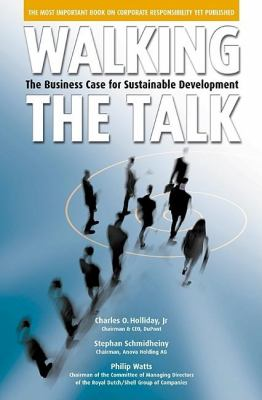 Walking the Talk: The Business Case for Sustainable Development 9781576752340