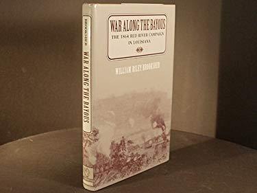 War Along Bayous: Lousiana 1864 (H