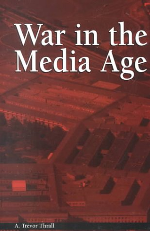 War in the Media Age 9781572732476