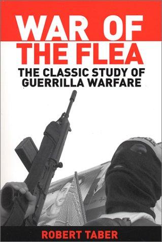 War of the Flea: The Classic Study of Guerrilla Warfare 9781574885552