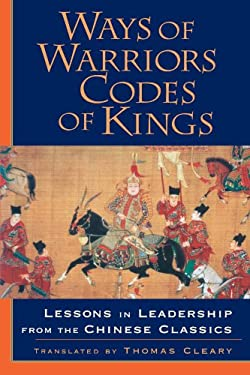 Ways of Warriors, Codes of Kings 9781570625695