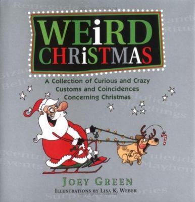 Weird Christmas 9781579124762