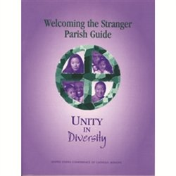 Welcoming the Stranger Among Us: Unity in Diversity 9781574553758