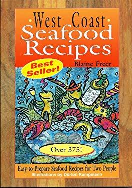 West Coast Seafood Recipes 9781571880468