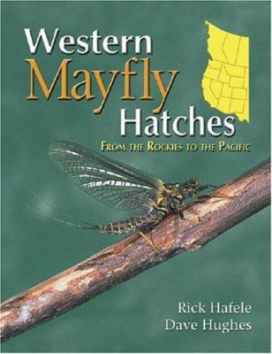Western Mayfly Hatches 9781571883049