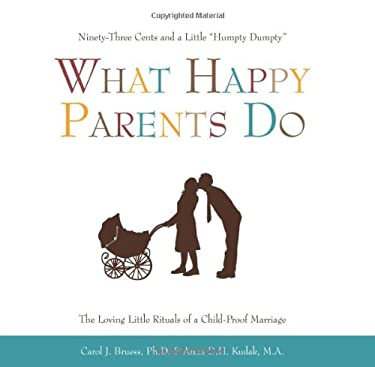 What Happy Parents Do: Ninety-Three Cents and a Little