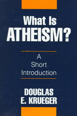 What is Atheism?: A Short Introduction 9781573922142
