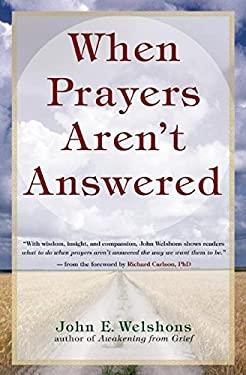 When Prayers Aren't Answered