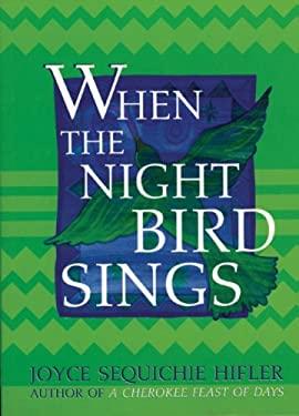 When the Night Bird Sings 9781571780966